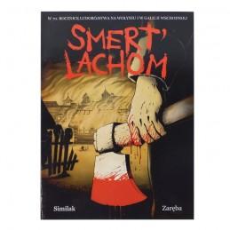 """""""Smert' Lachom"""" Z. Similak, R. Zaręba"""