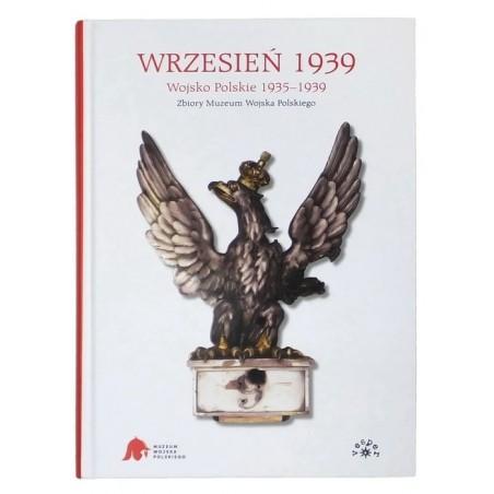 """""""Wrzesień 1939, Wojsko Polskie 1935-1939, Zbiory MWP"""", M. Skotnicki"""