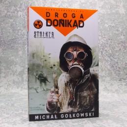 """Droga donikąd"" M. Gołkowski"
